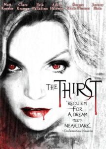 The Thirst Movie Review